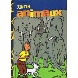 Livre de Gérard Lippert, Moulinsart Hergé, Tintin et les animaux 28405 (2005)