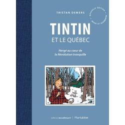 Book Tintin et le Québec: Hergé au coeur de la Révolution tranquille