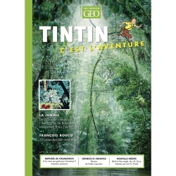 Revue GEO Edition Tintin c'est l'aventure, la jungle Nº7 (2021)