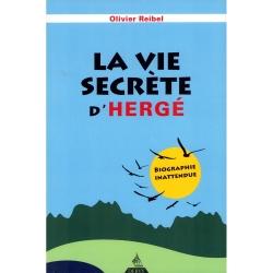 Olivier Reibel book, Deervy La vie secrète d'Hergé FR (2010)