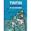 Hergé, éditions Moulinsart Tintin, Haddock et les bateaux 24516 FR (2021)