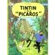 Album Les Aventures de Tintin: Tintin et les Picaros