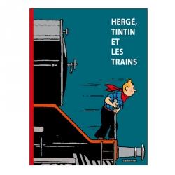 Casterman: Hergé, Tintín et les trains (2015)