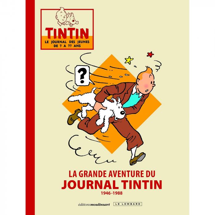 La grande aventure du journal de Tintin 1946-1988 Le Lombard LE (2016)