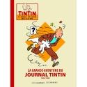 La grande aventure du journal de Tintin 1946-1988 Le Lombard EL (24020)