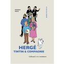 Hergé, Tintin & Compagnie from Dominique Maricq Gallimard (24012)