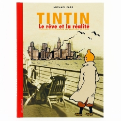 L'histoire de la création des aventures de Tintin, le rêve et la réalité (28458)