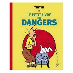 Les Aventures de Tintin: Le petit livre des dangers (Hergé)