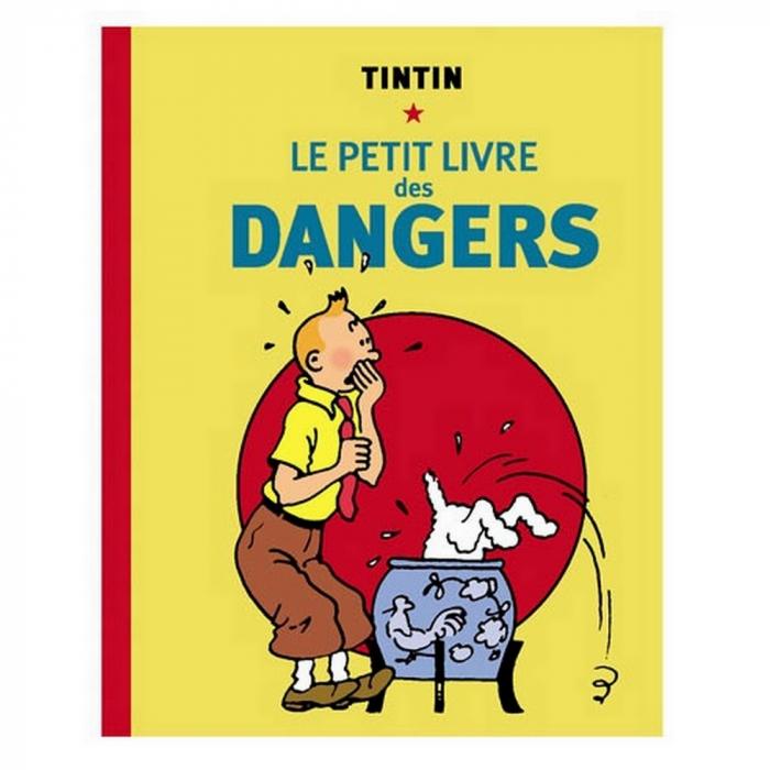 Las aventuras de Tintín: El pequeño libro de los peligros (Hergé)