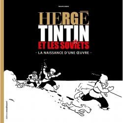Libro Moulinsart Hergé Tintín y los soviets Philippe Goddin FR 24357 (2016)