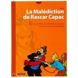 Hergé, La malédiction de Rascar Capac: Les secrets du Temple du Soleil (Tome 2)