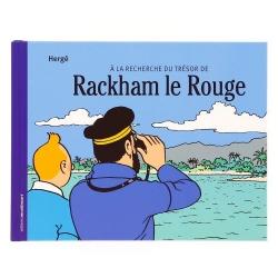 Hergé, Moulinsart: À la recherche du trésor de Rackham le Rouge (2007)