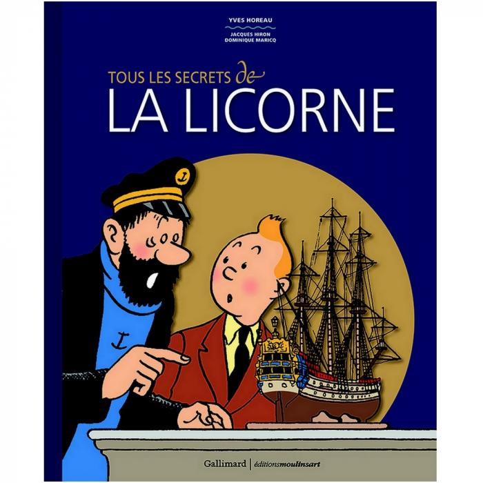 Libro de Tintín Tous les secrets de la Licorne, Gallimard / Moulinsart FR (2017)
