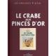 Los archivos Tintín Atlas: Le Crabe aux pinces d'or B/N, Moulinsart, Hergé FR (2014)