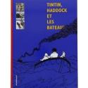 Hergé, editions Moulinsart Tintin, Haddock et les bateaux 28419 FR (2012)