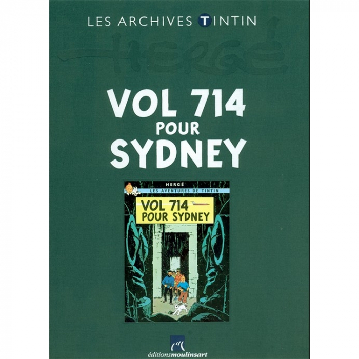 The archives Tintin Atlas: Vol 714 pour Sydney, Moulinsart, Hergé FR (2011)