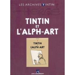 Les archives Tintin Atlas: Tintin et l'Alph-art, Moulinsart, Hergé (2012)