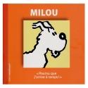 Hergé, éditions Moulinsart Tintín, Milú, pourvu que j'arrive à temps ! (FR)