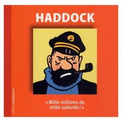 Hergé, editions Moulinsart Tintin, Haddock Mille millions de mille sabords! (FR)