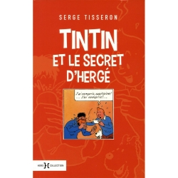 Book Hors Collection Hergé Tintin et le secret d'Hergé, Serge Tisseron (2016)