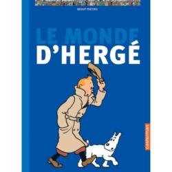 Casterman: Hergé, Benoît Peeters Le Monde d'Hergé (2004)