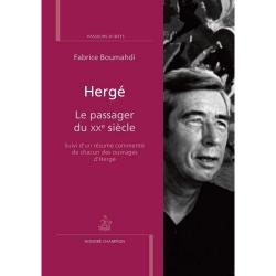 Fabrice Boumahdi: Hergé, Le passager du XXe siècle (2017)