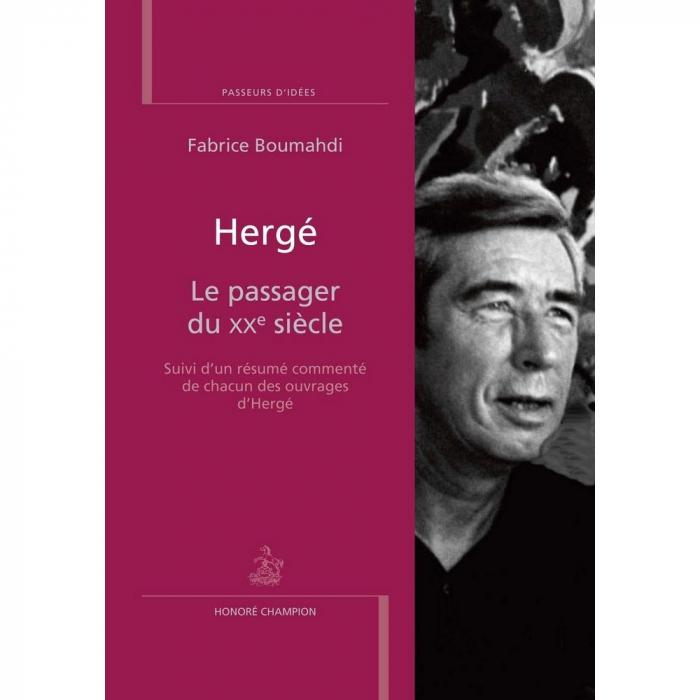 Fabrice Boumahdi Hergé, Le passager du XXe siècle FR (2017)