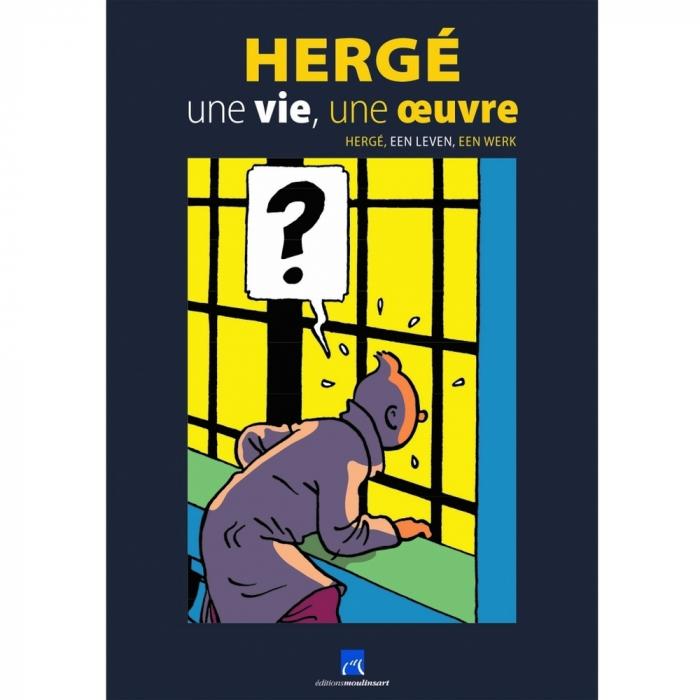 Catalogue de l'Exposition Hergé, une vie, une oeuvre, château Malbroucks (24430)