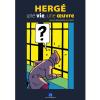 Catalogue of the Hergé Exhibition une vie, une oeuvre, Malbrouck Castle (24430)
