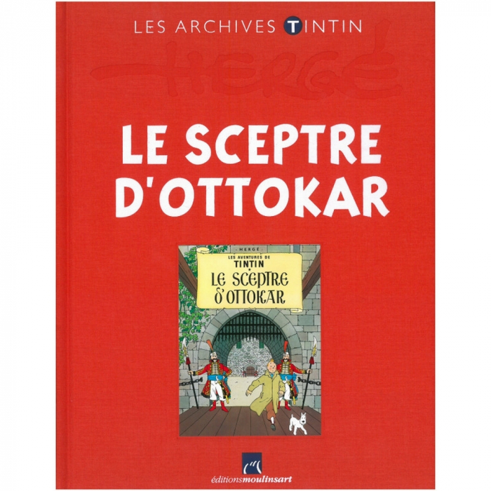 Los archivos Tintín Atlas: Le Sceptre d'Ottokar, Moulinsart FR (2010)