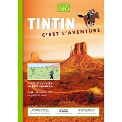 Magazine GEO Edition Tintin c'est l'aventure, l'envers du rêve américain (Nº4)