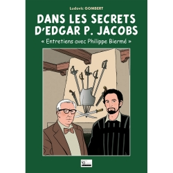 Blake and Mortimer Book Gomb-R Editions Dans les Secrets d'Edgar P. Jacobs (2015)