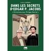 Livre Blake y Mortimer Gomb-R Editions Dans les Secrets d'Edgar P. Jacobs (2015)