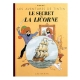 Tintin album: Le secret de la Licorne Edition fac-similé colours 1943