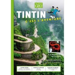 Revue GEO Edition Tintin c'est l'aventure, à la recherche de Tchang (Nº5)