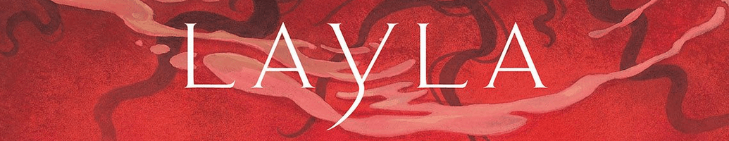 Layla comics figurines and exclusive items